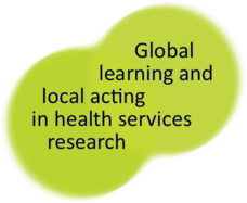 Global learning and local acting in health services research